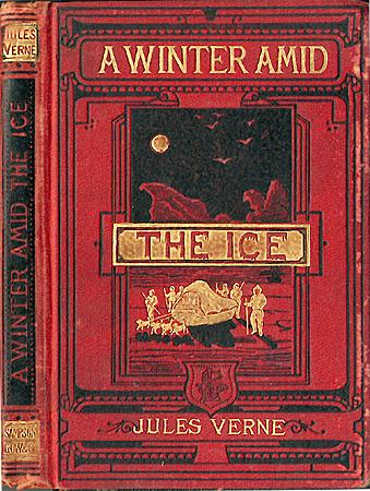 """A winter amid the ice""  - London: Sampson, 1876"