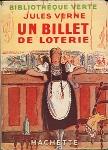 """""""Un billet de loterie"""" - Paris: Hachette 1934"""
