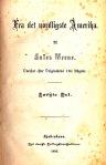 """Verne: """"Fra det Nordligste Amerika"""", København: Dansk Forlagskonsortium, 1880"""